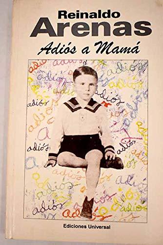 9780897297912: Adios a Mama: (De LA Habana a Nueva York)
