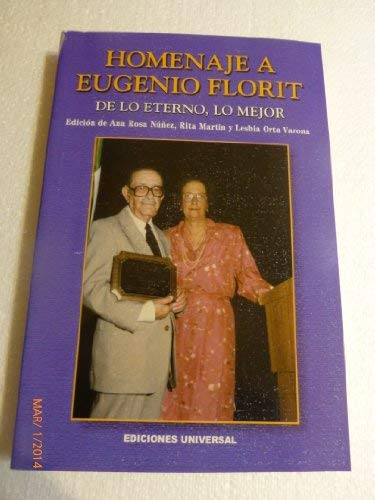 Homenaje a Eugenio Florit: De Lo Eterno,