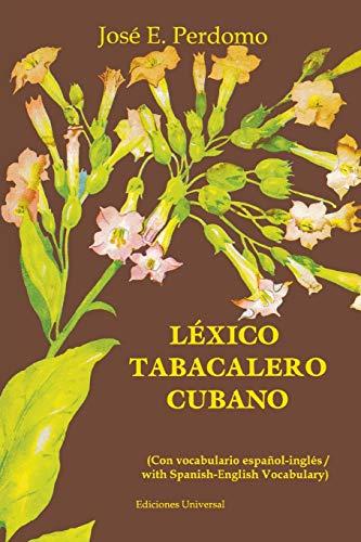 9780897298469: Lexico Tabacalero Cubano (Coleccion Diccionarios) (Spanish Edition)