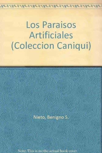 Los Paraisos Artificiales: Benigno S. Nieto