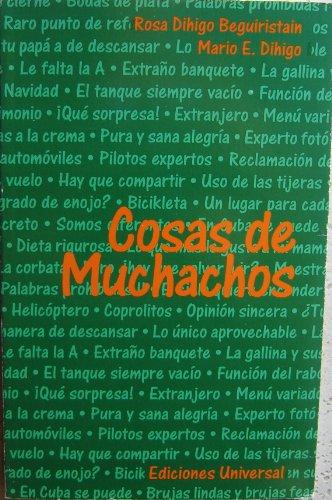 9780897298650: Cosas De Muchachos, Anecdotas Infantiles (Coleccion Caniqui)