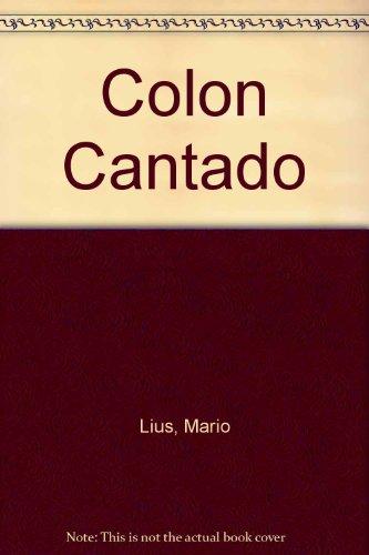 9780897299022: Colon Cantado
