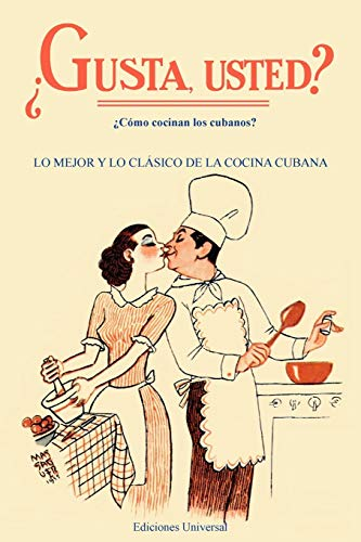9780897299114: Gusta Usted: Lo Mejor Y Lo Clasico De LA Cocina