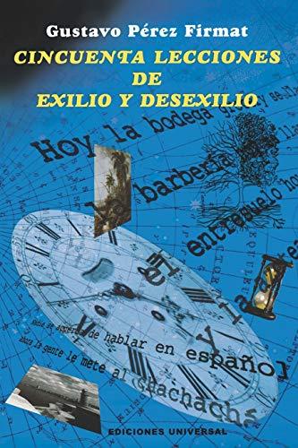 9780897299169: Cincuenta lecciones de exilio y desexilio/ Fifty lessons from exile and un-exile