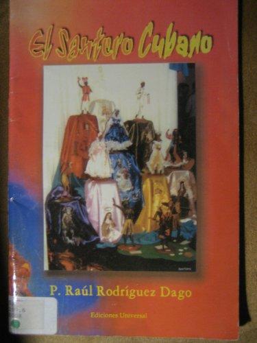 9780897299206: El Santero Cubano: Religiones Afrocubanas Y Fe Cristiana (Coleccion Felix Varela, 13)