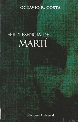 Ser y esencia de Martí: COSTA, Octavio R.