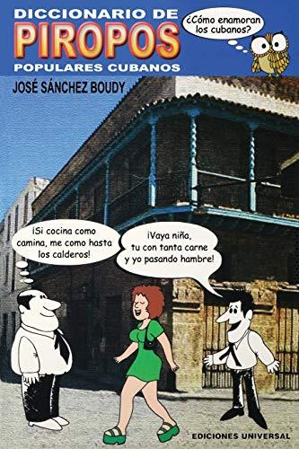 9780897299503: Diccionario de piropos populares cubanos
