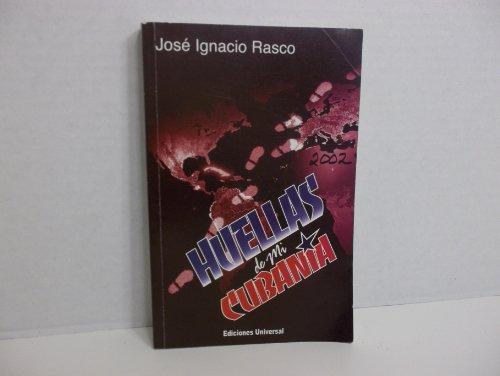 HUELLAS DE MI CUBANIA: Jos? Ignacio Rasco