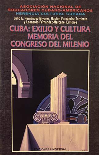 9780897299831: Cuba: Exilio Y Cultura Memoria Del Congreso Del Milenio (Coleccion Cuba Y Sus Jueces)