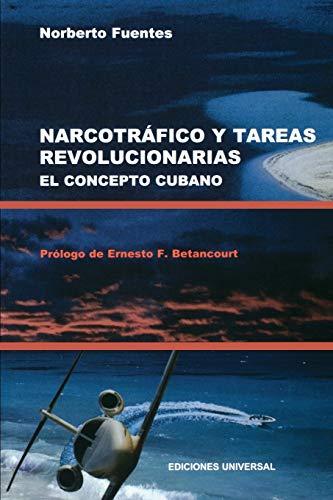 9780897299879: NARCOTRAFICO Y TAREAS REVOLUCIONARIAS EL CONCEPTO CUBANO (Coleccion Cuba y Sus Jueces)