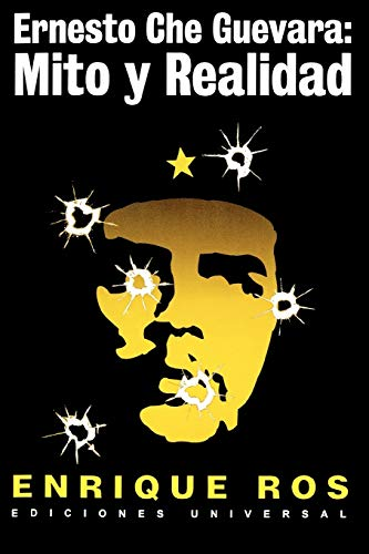 9780897299886: Ernesto Che Guevara: Mito y Realidad