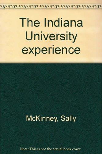 9780897302104: The Indiana University experience