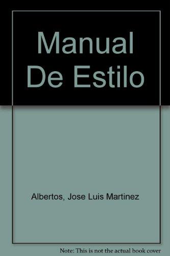 Manual De Estilo (Spanish Edition): Albertos, Jose Luis