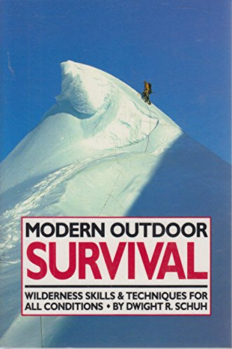 9780897320542: Modern outdoor survival: Outdoor gear and savvy to bring you back alive