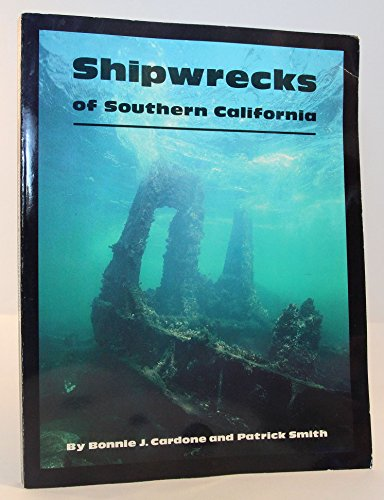 9780897320948: Shipwrecks of Southern California