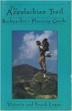 The Appalachian Trail Backpacker's Planning Guide