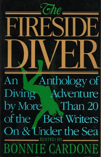 9780897321044: The Fireside Diver: An Anthology of Underwater Adventure