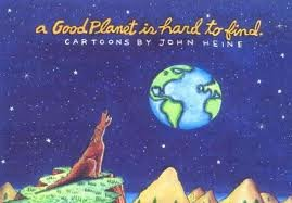 9780897321082: A Good Planet Is Hard to Find
