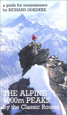 9780897321112: The Alpine 4000m Peaks by the Classic Routes