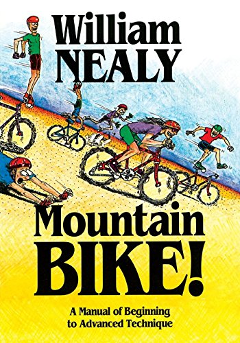 Mountain Bike: A Manual of Beginning to Advanced Technique