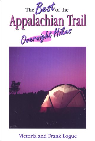 9780897321396: The Best of the Appalachian Trail: Overnight Hikes