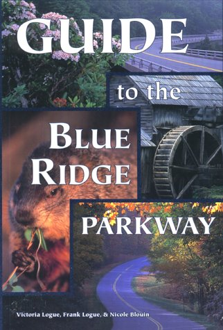 9780897321419: Guide to the Blue Ridge Parkway