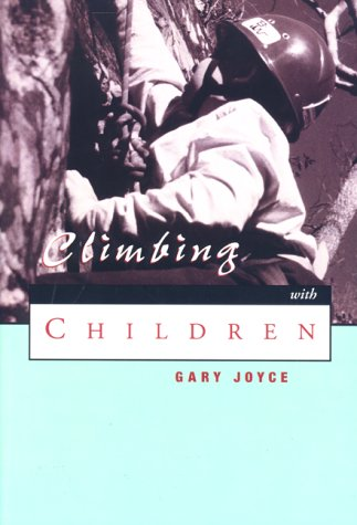 9780897321426: Climbing with Children