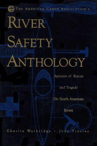 9780897321921: The American Canoe Association's River Safety Anthology