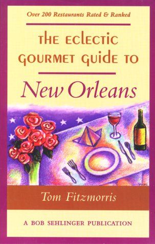 9780897322195: The Eclectic Gourmet Guide to New Orleans