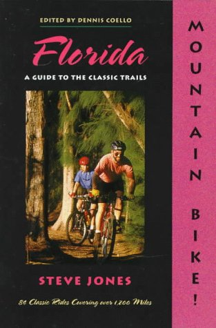 9780897322317: Mountain Bike: Florida : A Guide to the Classic Trails (North America by Mountain Bike)