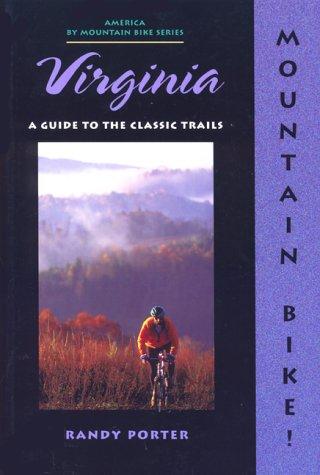 9780897322485: Mountain Bike! Virginia