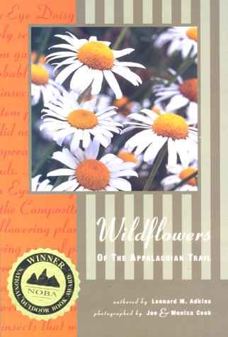 Wildflowers of the Appalachian Trail. Soft cover.: Adkins, Leonard M.
