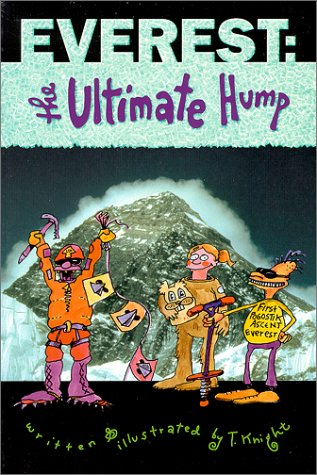 9780897323024: Everest: the Ultimate Hump