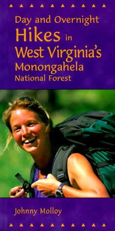 9780897323185: Day and Overnight Hikes in West Virginia's Monongahela National Forest