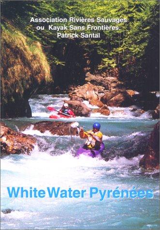 9780897323420: White Water Pyrenees