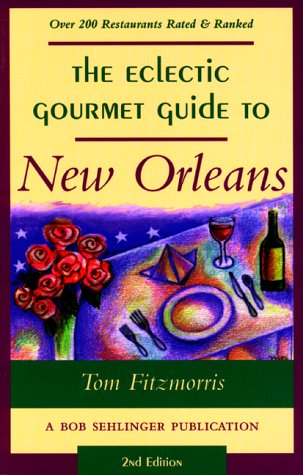 9780897323680: The Eclectic Gourmet Guide to New Orleans, 2nd