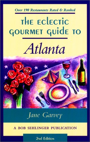 9780897323697: The Eclectic Gourmet Guide to Atlanta, 2nd