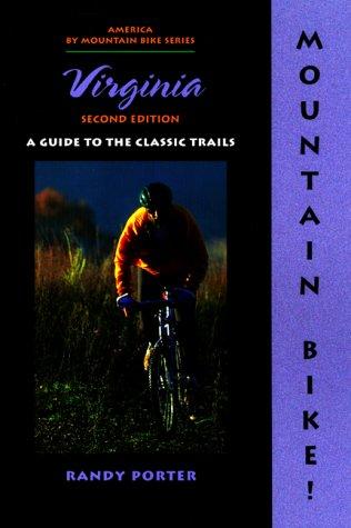 9780897323765: Mountain Bike! Virginia, 2nd (America by Mountain Bike - Menasha Ridge)