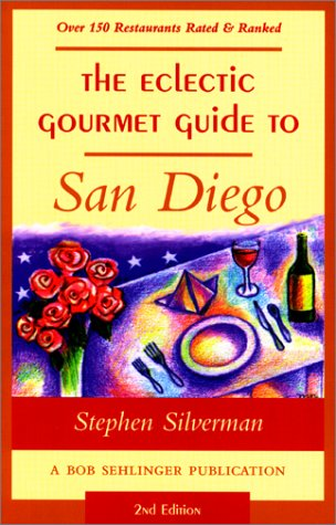 9780897323789: The Eclectic Gourmet Guide to San Diego, 2nd
