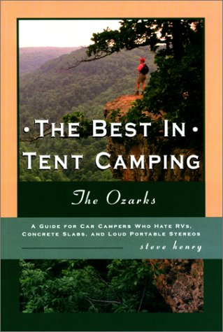 9780897323840: The Best in Tent Camping: The Ozarks (Best in Tent Camping - Menasha Ridge)