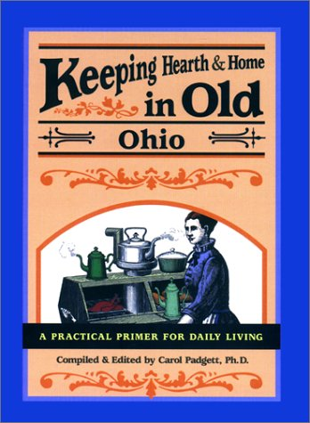 9780897324205: Keeping Hearth & Home in Old Ohio