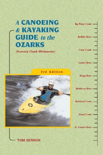 9780897325219: A Canoeing and Kayaking Guide to the Ozarks (Canoe and Kayak Series)