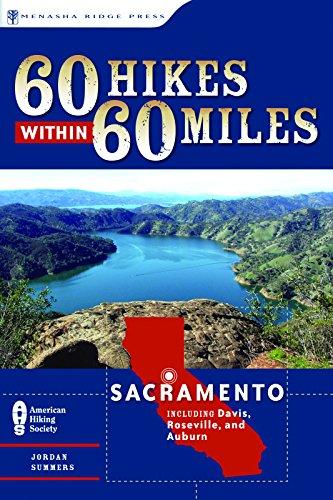 9780897325561: 60 Hikes Within 60 Miles: Sacramento: Including Davis, Roseville, and Auburn