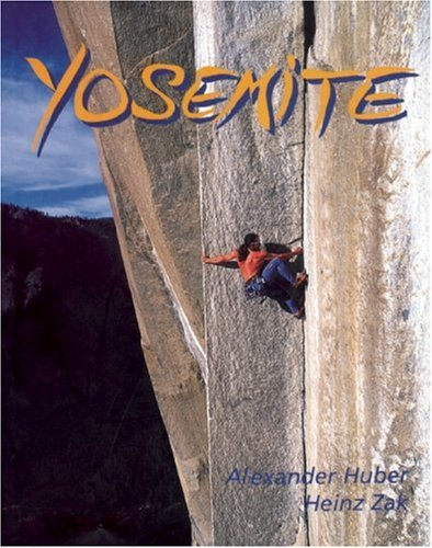 9780897325578: Yosemite: Half a Century of Dynamic Rock Climbing
