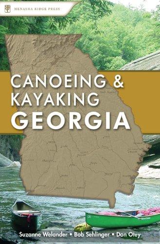 9780897325585: Canoeing & Kayaking Georgia (Canoe and Kayak Series)