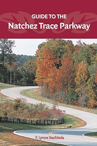 9780897325950: Guide to the Natchez Trace Parkway