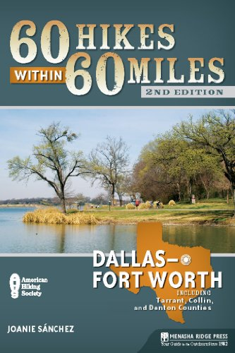 9780897326063: 60 Hikes Within 60 Miles: Dallas/Fort Worth: Includes Tarrant, Collin, and Denton Counties
