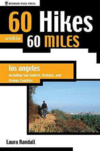 9780897326384: 60 Hikes Within 60 Miles: Los Angeles: Including San Bernardino, Pasadena, and Oxnard
