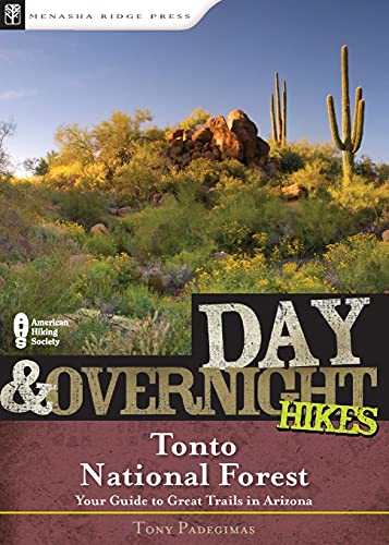 9780897326391: Day and Overnight Hikes: Tonto National Forest