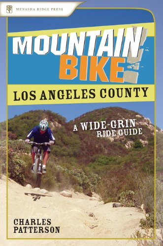 9780897326469: Mountain Bike! Los Angeles County: A Wide-Grin Ride Guide